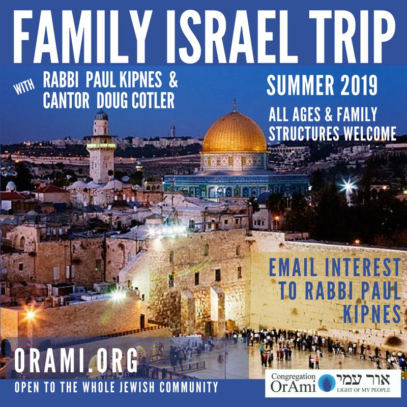 Israel Trip Family, Summer 2019