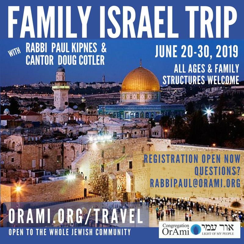 Israel Trip Family Summer 2019 Registration Open