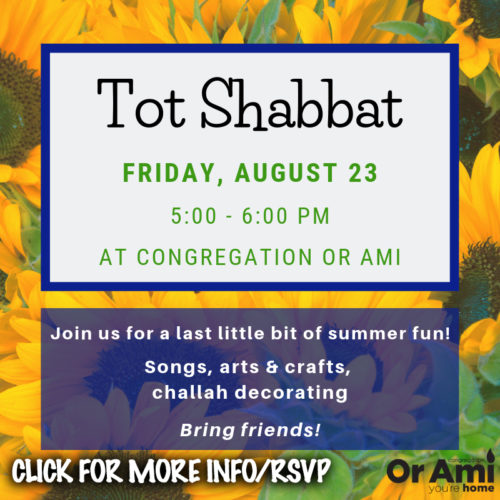 Tot Shabbat at Or Ami 8-23 for CC