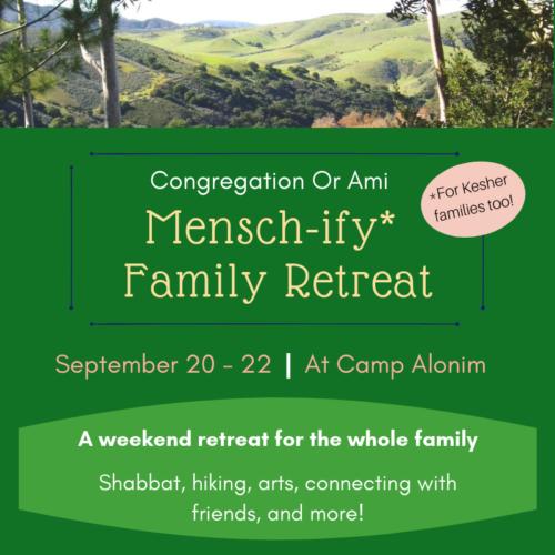Mensch-ify Family Retreat 2