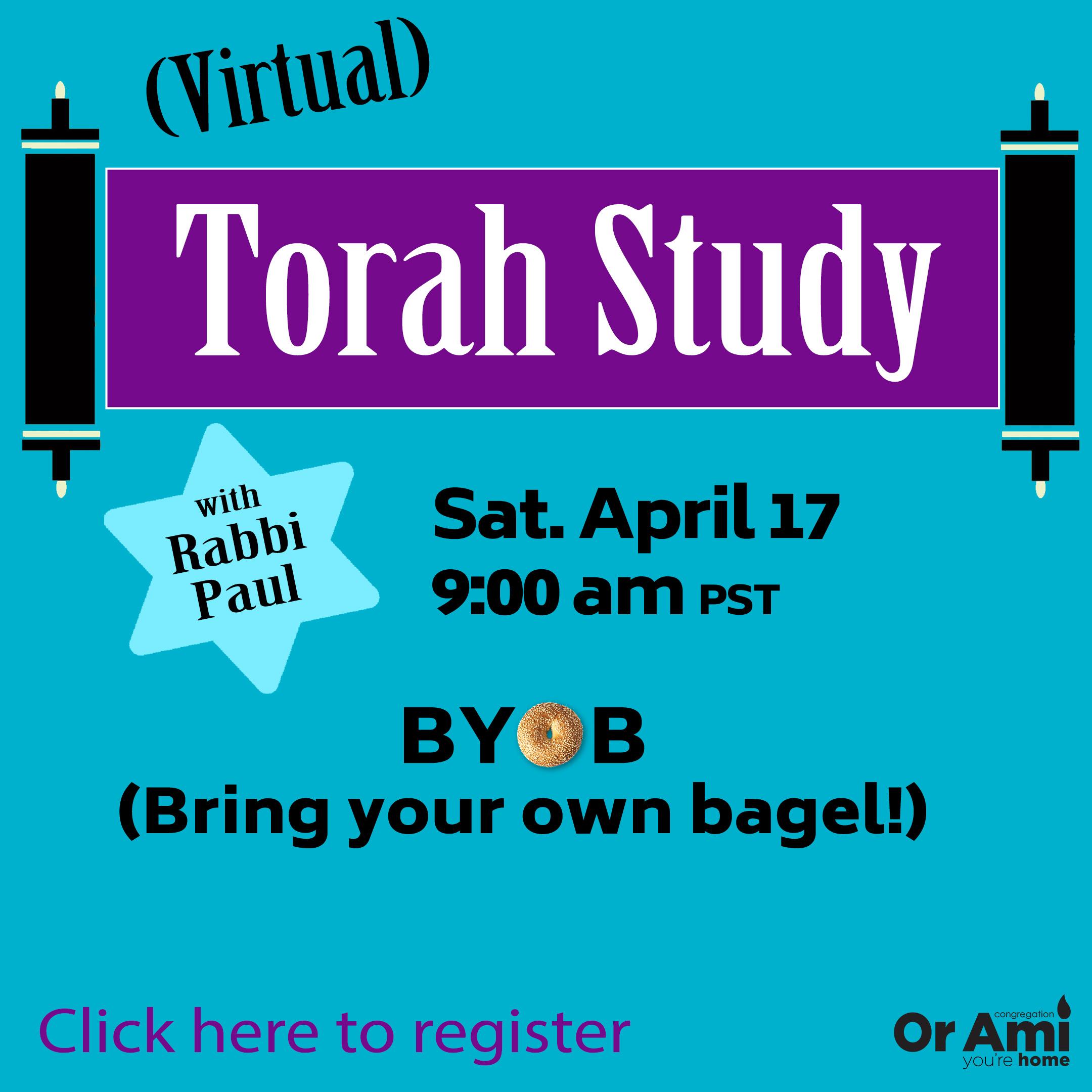 torah study new new 4_17 click here to register